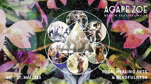 AGAPE ZOE – BERLIN FESTIVAL No. 15, 26. + 27. Mai 2018