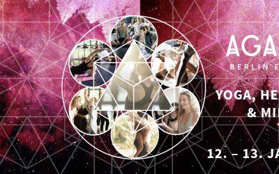 AGAPE ZOE Berlin Festival No. 18 YOGA, HEALING ARTS & MINDFULNESS 12. + 13. Januar 2019